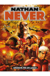 Nathan Never - N° 323 - Missione Per Un Amico - Bonelli Editore