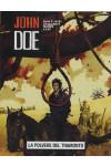 John Doe - N° 99 - La Polvere Del Tramonto - John Doe Iv Stagione Editoriale Aurea