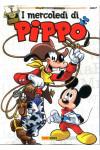 Mercoledi' Di Pippo - N° 2 - I Mercoledi' Di Pippo - Disney Legendary Collection Panini Disney