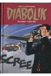 Diabolik Gli Anni Della Gloria - N° 6 - Beffa Crudele/Troppo Tardi - Mondadori Editore