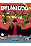 Dylan Dog 2 Ristampa - N° 46 - Inferni - Bonelli Editore