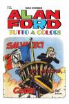 Alan Ford Tutto A Colori - N° 57 - Salvateci Per Piacere, Grazie - 1000 Volte Meglio Publishing