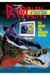 Diabolik Il Grande - N° 29 - Eva Morira' Tra Sessanta Secondi - Il Grande Diabolik 2012 Astorina Srl