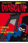 Diabolik Swiisss - N° 212 - L'Ombra Della Ghigliottina - Astorina Srl