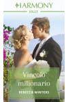 Harmony Harmony Jolly - Vincolo milionario Di Rebecca Winters