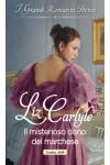Harmony Grandi Romanzi Storici - Il misterioso dono del marchese Di Liz Carlyle