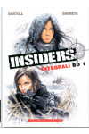 Integrali Bd Nuova Serie - N° 1 - Insiders - Aurea Books And Comix Editoriale Aurea