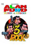 Alan Ford Tutto A Colori - N° 62 - I 3 Rock - 1000 Volte Meglio Publishing
