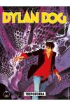 Dylan Dog - N° 381 - Tripofobia - Bonelli Editore