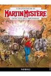 Martin Mystere - N° 357 - Nomoli - Bonelli Editore