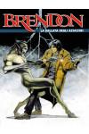 Brendon  - N° 6 - La Ballata Degli Assassini -