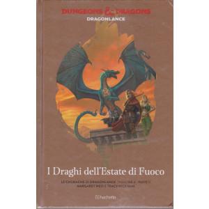 Dungeons & Dragons - n. 27 -I draghi dell'Estate di fuoco - 21/7/2021 - settimanale -  - copertina rigida