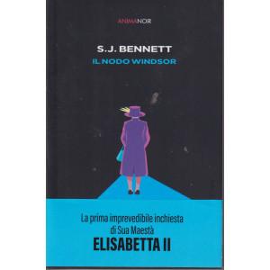 Anima Noir -S.J. Bennett - Il nodo Windsor  - n. 14  - 24/9/2021 - settimanale -316  pagine