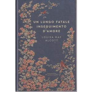 Storie senza tempo  - Un lungo fatale inseguimento d'amore - Louisa May Alcott-  n. 74  - settimanale -18/9/2021 -  copertina rigida