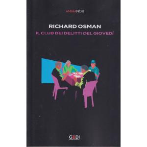 Anima Noir -Richard Osman - Il club dei delitti del giovedì-  n. 18   -22/10/2021 - settimanale -430  pagine