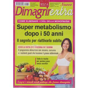 Dimagrirextra - Super metabolismo dopo i 50 anni- n. 28 - bimestrale - gennaio - febbraio 2021