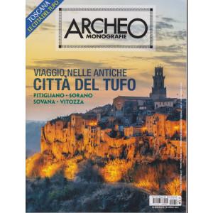 Archeo Monografie - n. 42 - Viaggio nelle antiche città del tufo.  -aprile - maggio  2021 - bimestrale
