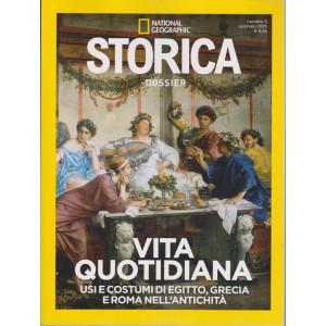 National Geographic - Storica  Dossier - Vita quotidiana. Usi e costumi di Egitto, Grecia e Roma nell'antichità  - n. 5 - gennaio 2021 -bimestrale