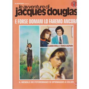 Le avventure di Jacques Douglas - E forse domani lo faremo ancora -  n. 4 - mensile - febbraio 2021
