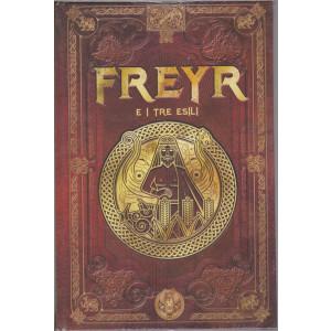 Mitologia Nordica-Freyr e i tre esili-  n. 42 - settimanale -16/7/2021- copertina rigida