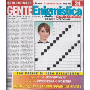 Gente Enigmistica - n. 24 - quindicinale -22 dicembre  2020 - 100 pagine di vero passatempo