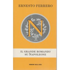Ernesto Ferrero - il grande romanzo su Napoleone - mensile