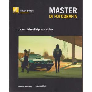 Master di fotografia - Le tecniche di ripresa video -   n. 25  -  settimanale