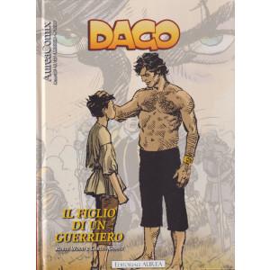 Dago - Il figlio di un guerriero- n. 122 - mensile - 12 ottobre 2021 - copertina rigida