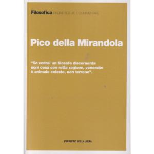 Filosofica -Pico della Mirandola- n. 44 - settimanale - 185  pagine