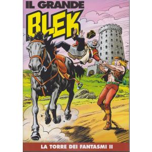Il Grande Blek  - n. 127 - La torre dei fantasmi II - SETTIMANALE -