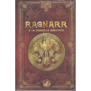 Mitologia Nordica-Ragnarr e la donzella nascosta  -  n. 35 - settimanale - 28/5/2021- copertina rigida