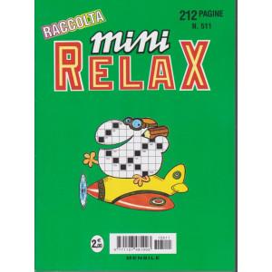 Raccolta Mini relax - n. 511 - mensile - 212 pagine