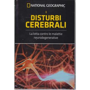 National Geographic - I disturbi cerebrali - n. 8 - settimanale - 30/4/2021 - copertina rigida