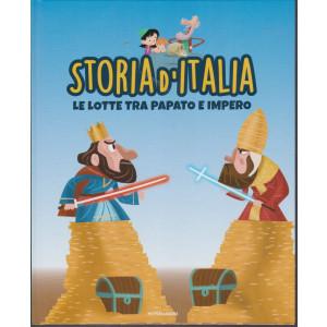 Storia d'Italia - Le lotte tra papato e impero  - n. 18 - 15/12/2020 - settimanale - copertina rigida