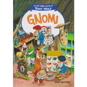 Le più belle storie di Tony Wolf- Gnomi- n. 2 - settimanale - copertina rigida