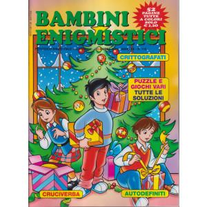 Bambini Enigmistici - n. 118 - bimestrale -novembre - dicembre   2021 - 52 pagine tutte a colori