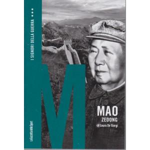 I signori della guerra -Mao Zedong di Laura De Giorgi -   n. 9 - settimanale - 158  pagine