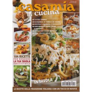 Casamia  in Cucina - n. 57 - bimestrale - 6/9/2021