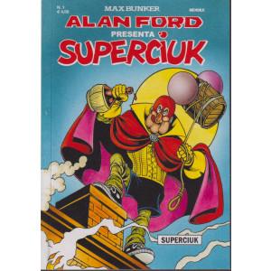 Alan Ford presenta Superciuk - n. 1 - mensile - novembre 2021
