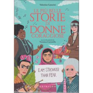Le più belle storie di donne coraggiose - Valentina Camerini - copertina rigida