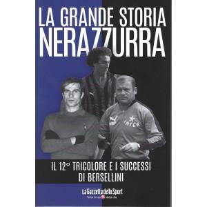 La grande storia nerazzurra - n. 12 -Il 12° tricolore e i successi di Bersellini    settimanale - 139 pagine