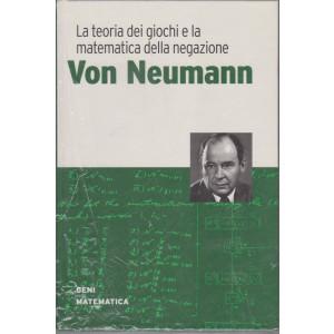 Geni della matematica - Von Neumann- n. 6 - settimanale- 23/4/2021 - copertina rigida