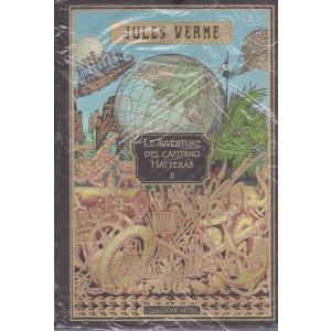 Jules Verne -Le avventure del capitano Hatteras II  -23/7/2021 - settimanale - copertina rigida