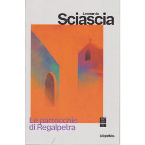 Leonardo Sciascia -Le parrocchie di Regalpetra - settimanale - n. 10 - 168 pagine