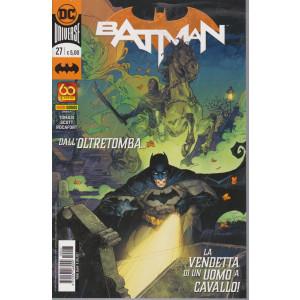 Batman -n. 27 -Dall'oltretomba - La vendetta di un uomo a cavalllo!-  quindicinale - 8 luglio 2021