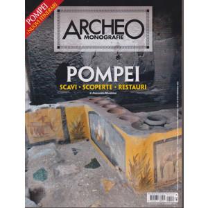Archeo Monografie - n. 45 - Pompei. Scavi - scoperte - restauri .  -15 ottobre  2021 - bimestrale