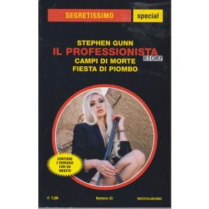 Segretissimo special -Stephen Gunn - Il professionista story - Campi di morte - Fiesta di piombo   - n. 33 -  giugno - luglio  2021