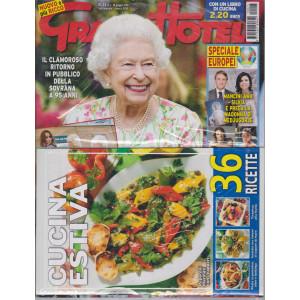 Grand Hotel   -+ Cucina estiva -  n. 25   - settimanale - 18 giugno  2021 -2 riviste