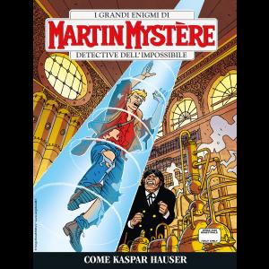 Martin Mystère bimestrale N.368 - Come Kaspar Hauser