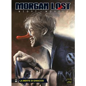 Morgan Lost - La mente di ghiaccio - n. 8 - luglio 2020 - mensile